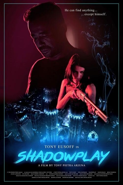watch Shadowplay full movie online stream free HD