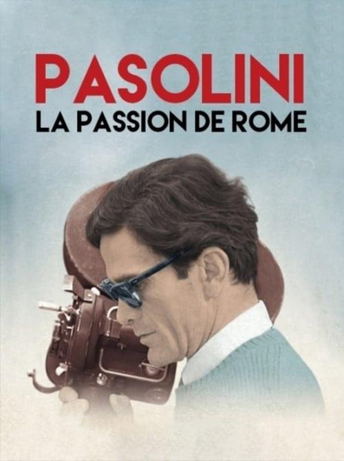 Pasolini, la passion de Rome 2014