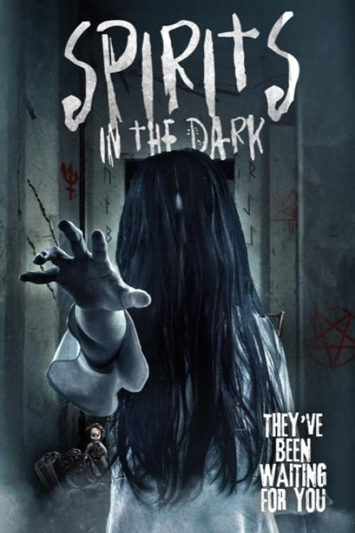 Watch Spirits in the Dark Online