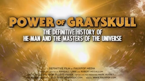 Power of Grayskull: The Definitive History of He-Man and the Masters of the Universe (2017) Watch Full Movie Streaming Online
