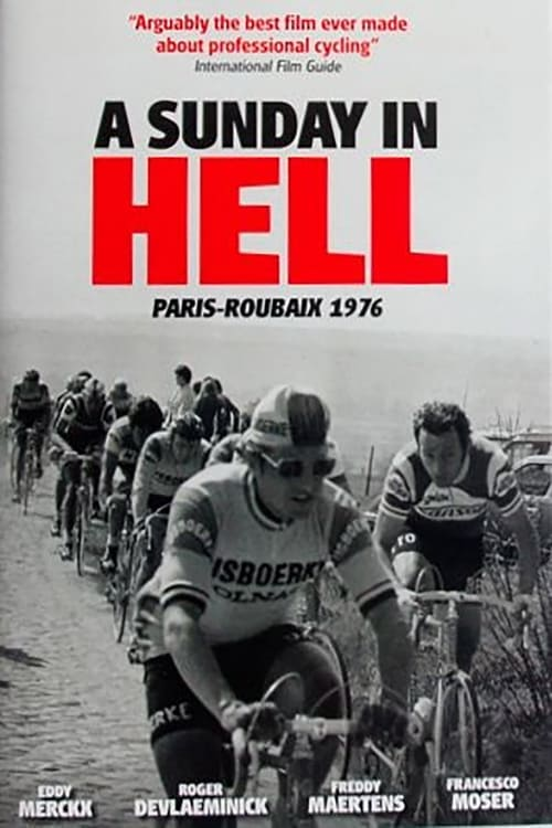 A Sunday in Hell: Paris-Roubaix 1977