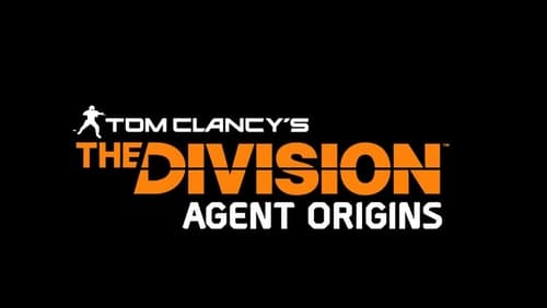 The Division: Agent Origins (2016) Watch Full Movie Streaming Online
