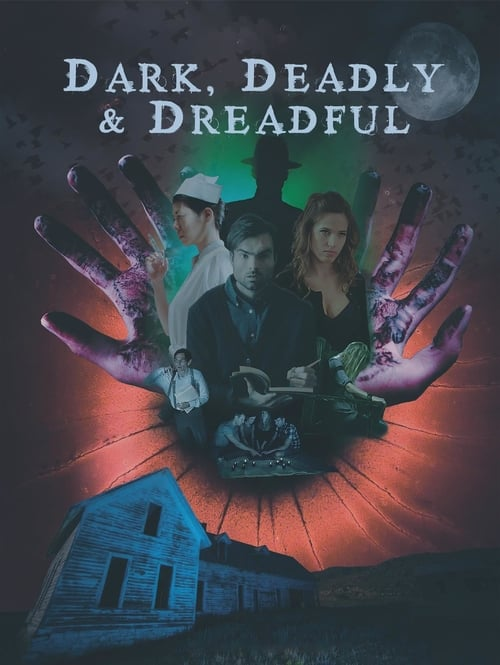 watch Dark, Deadly & Dreadful full movie online stream free HD