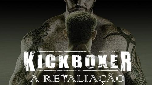 Kickboxer - Retaliation (2018) Assistir Cinema Online