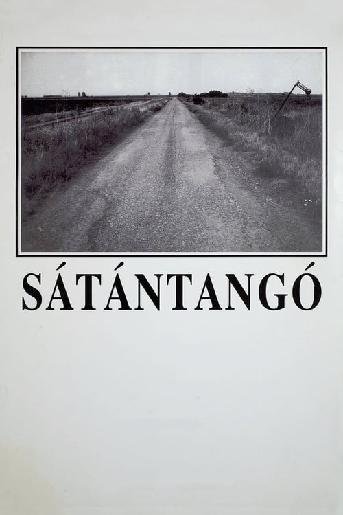 Sátántangó (1994) Watch Full Movie Streaming Online