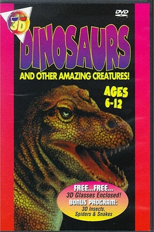 Dinosaurs and Other Amazing Creatures