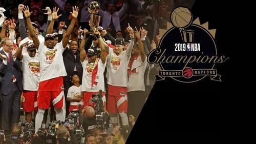 2019 NBA Champions: Toronto Raptors (2019) Watch Full Movie Streaming Online