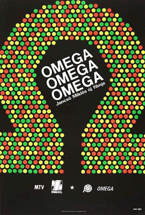 Omega, Omega, Omega