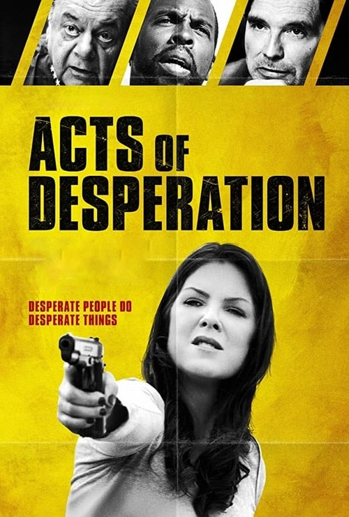 watch Acts of Desperation full movie online stream free HD