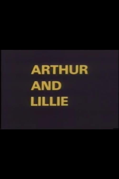 Arthur and Lillie