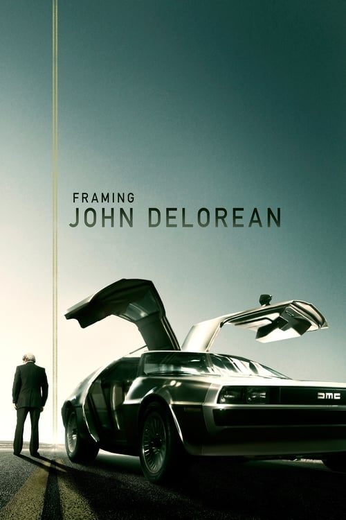 watch Framing John DeLorean full movie online stream free HD