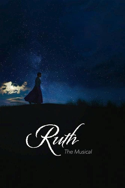 watch Ruth the Musical full movie online stream free HD