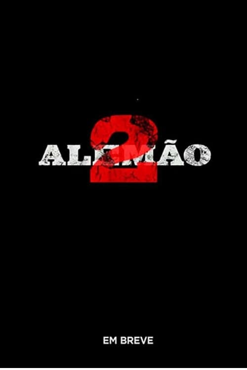 Watch Alemão 2 Online