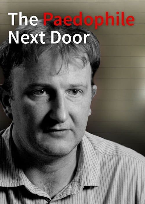 The Paedophile Next Door (2014) Poster