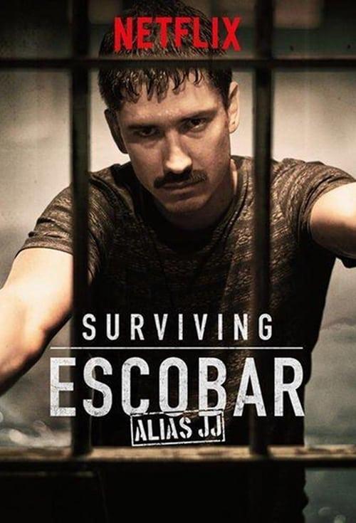 Cover of the Season 1 of Surviving Escobar - Alias JJ