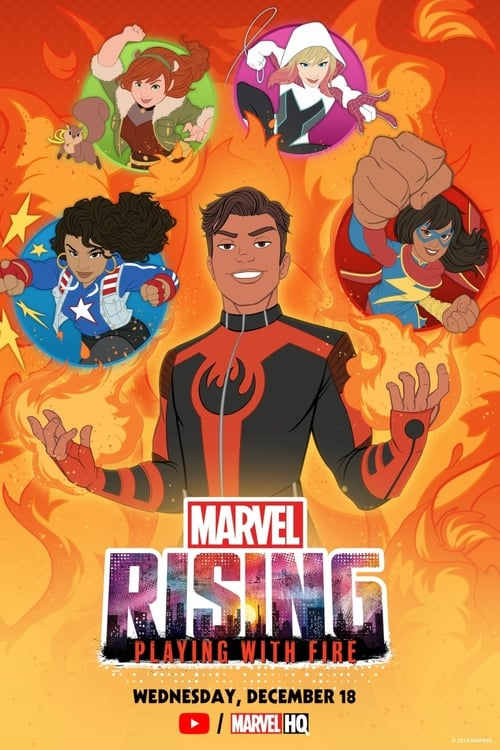 Marvel Rising: Playing with Fire (2019) Watch Full Movie Streaming Online
