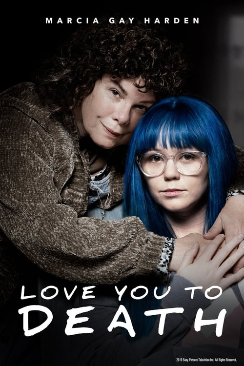 watch Love You To Death full movie online stream free HD