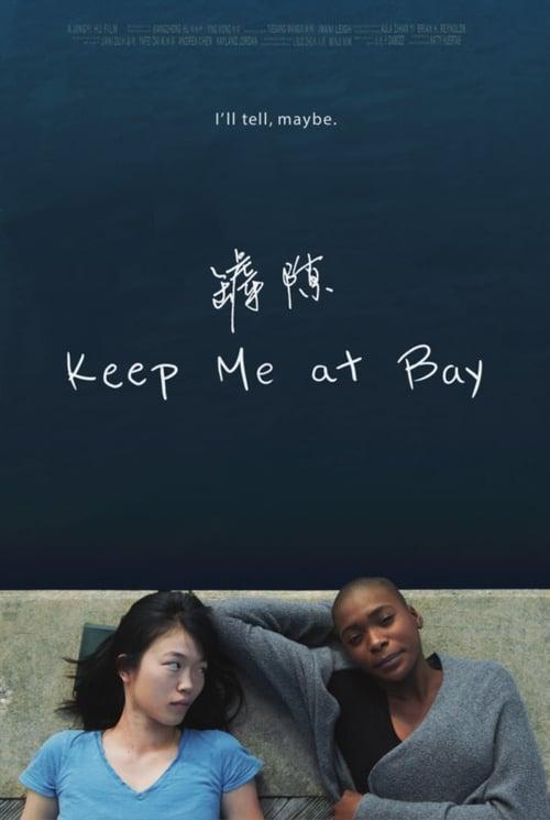 Keep Me At Bay