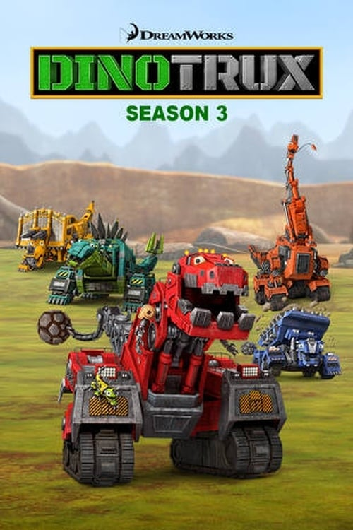 Cover of the Season 3 of Dinotrux