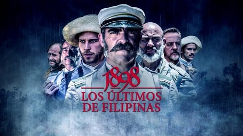 1898: Our Last Men in the Philippines (2016) Watch Full Movie Streaming Online