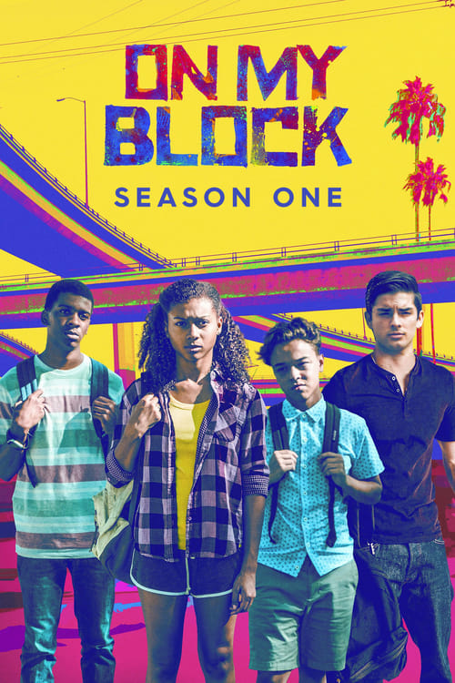 Cover of the Season 1 of On My Block