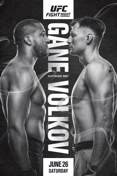 UFC Fight Night 190: Gane vs. Volkov
