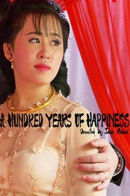 Watch A Hundred Years of Happiness Online