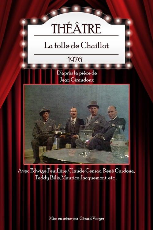 La folle de Chaillot 1976