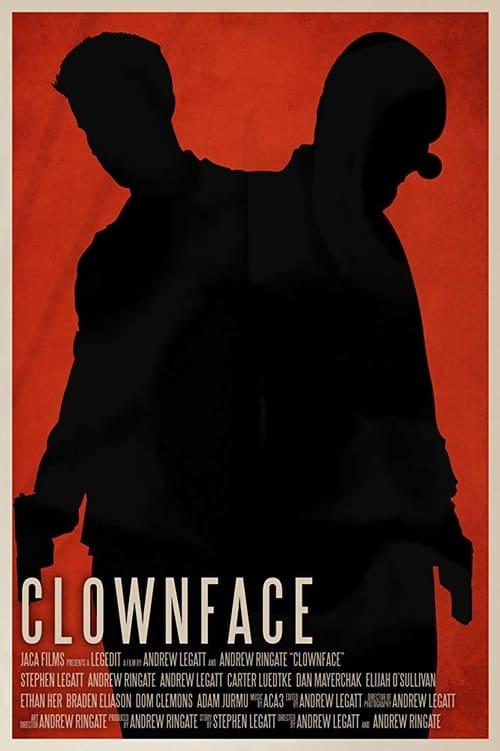 watch Clownface full movie online stream free HD