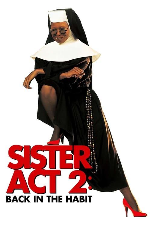 Sestra v akcii 2: Opäť v habite