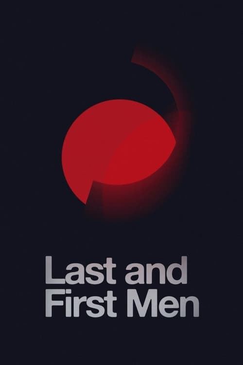 Watch Last and First Men Online