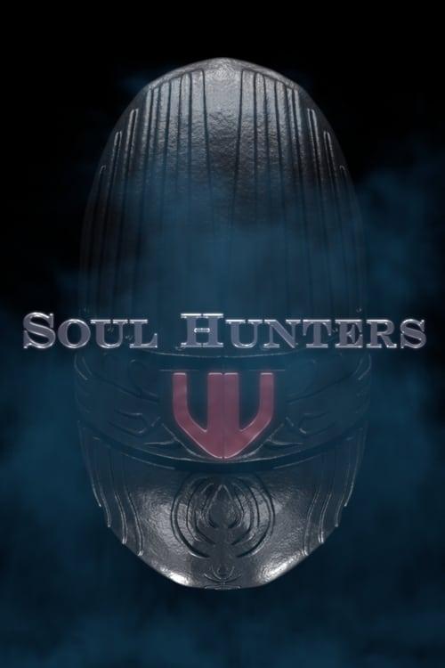 watch Soul Hunters full movie online stream free HD