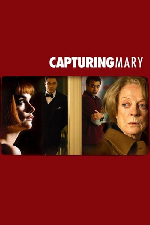 Capturing Mary (2007) Poster