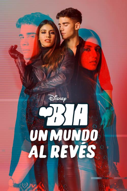 BIA: Un Mundo al Revés (2021) Repelisplus Ver Ahora Películas Online Gratis Completas en Español y Latino HD