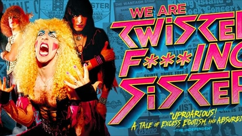 We are Twisted Fucking Sister! (2016) Watch Full Movie Streaming Online