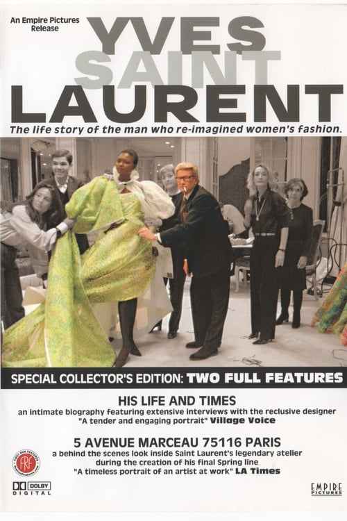 Yves Saint Laurent: His Life and Times