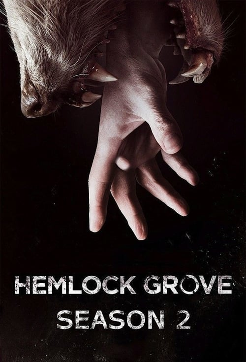 Cover of the Season 2 of Hemlock Grove