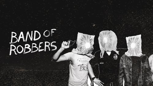 Band of Robbers (2016) Watch Full Movie Streaming Online