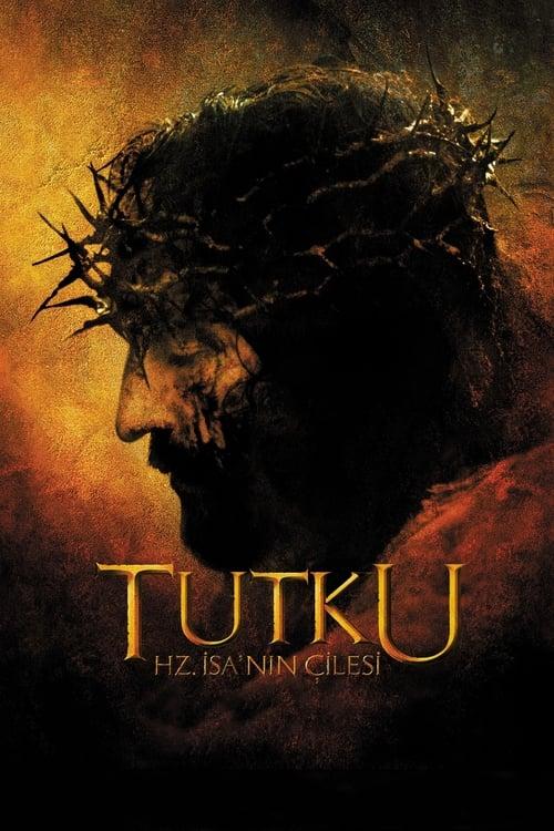 Tutku - Hz. İsa'nın Çilesi