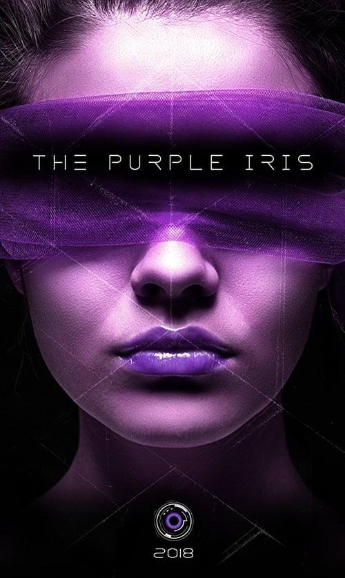 The Purple Iris (2018) Download HD Streaming Online