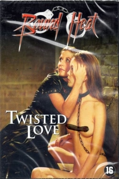 Twisted Love (2006) Download HD Streaming Online