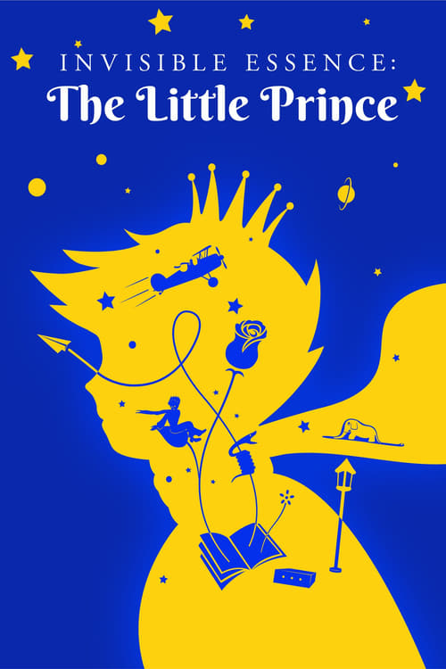 watch Invisible Essence: The Little Prince full movie online stream free HD