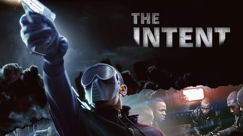 The Intent (2016) Watch Full Movie Streaming Online