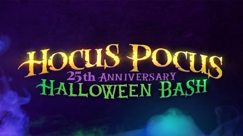 Hocus Pocus 25th Anniversary Halloween Bash (2018) Watch Full Movie Streaming Online