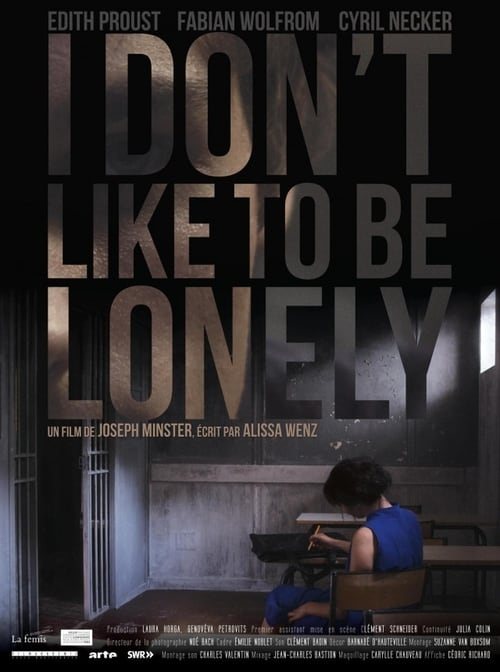 I don't like to be lonely 2014