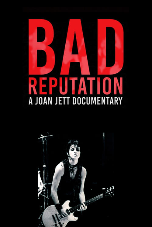 watch Bad Reputation full movie online stream free HD