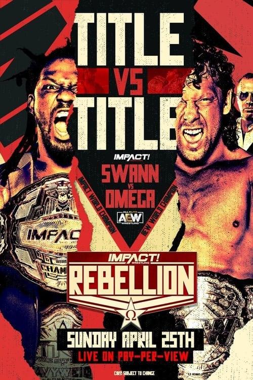 IMPACT Wrestling Rebellion 2021