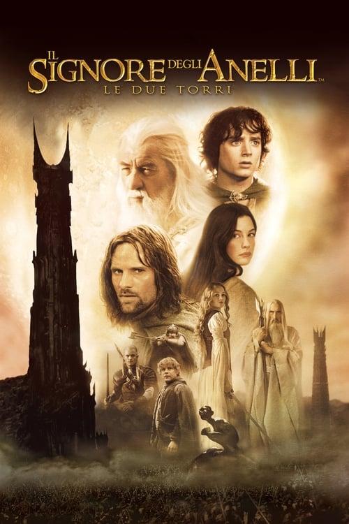 Il Signore degli Anelli - Le due torri (2002) Watch Full Movie Streaming Online