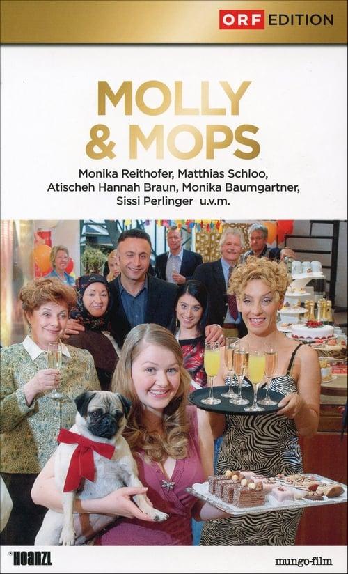 Molly & Mops – Das Leben ist kein Gugelhupf