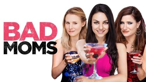 Bad Moms (2016) Watch Full Movie Streaming Online
